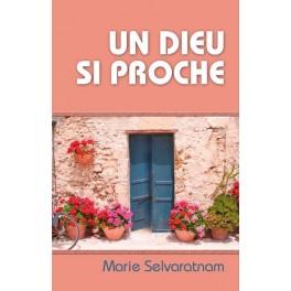 """Un Dieu si proche"", par Marie Selvaratnam"