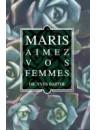 """""""Maris aimez vos femmes"""" par Dr. Yves Barthe"""