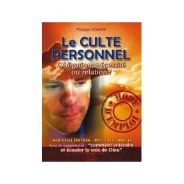 """""""Le culte personnel"""", par Philippe Pomier"""