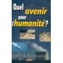 """""""Quel avenir pour l'humanité?"""" par John H. Alexander"""