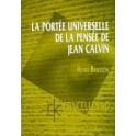 """""""La portée universelle de la pensée de Jean Calvin- Etincelles 10"""" par Henri Bruston"""