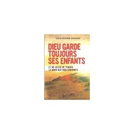 """""""Dieu garde toujours ses enfants"""", par Louis Ederne Maignan"""