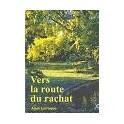 """""""Vers la route du rachat"""" par Alain Larroque"""