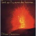 """""""Tant qu'il y aura des hommes..."""" par Philippe Decourroux"""