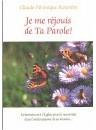 """""""Je me réjouis de ta parole"""", par Claude Véronique Rouvière"""