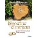 """""""Rencontre et maraiges"""" par Laurent Clémenceau"""