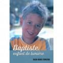"""""""Baptiste, enfant de lumière"""" par Nadia-Marie Fornerod"""