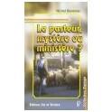 """""""Le pasteur: mystère ou ministère?"""" par Michel Renevie"""