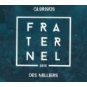 """""""Fraternel 2015"""" par Glorious"""