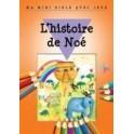 """""""L'histoire de Noé - ma mini bible avec jeux"""" par Bethan James et Honor Ayres"""