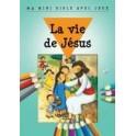 """""""La Vie de Jésus - ma mini bible avec jeux"""" par Bethan James et Honor Ayres"""
