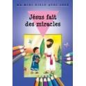 """""""Jésus fait des miracles - ma mini bible avec jeux"""" par Bethan James et Honor Ayres"""
