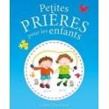 """""""Petites prières pour les enfants"""" par Claire Freedman"""