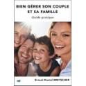 """""""Bien gérer son couple et sa famille"""" par Ernest Daniel Bretscher"""
