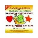"""God's wonderful world and thank you god for snails"" 2CD - Julia Plaut"