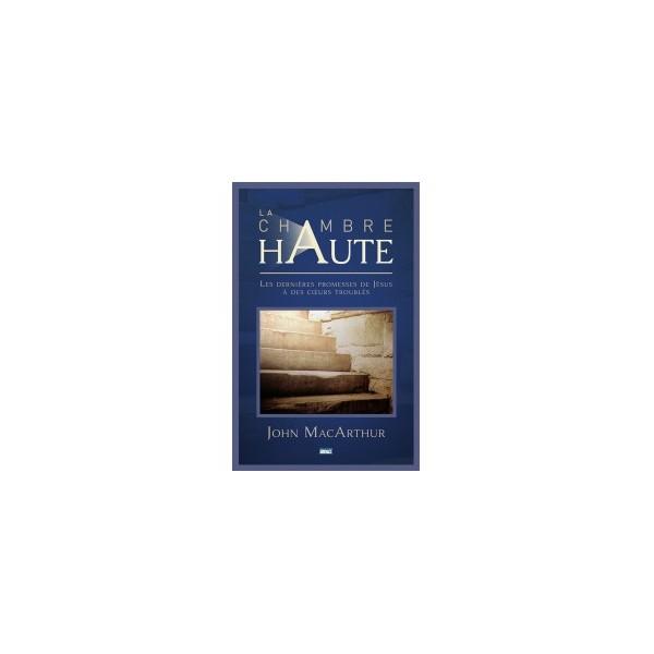Chambre haute bible for Chambre haute