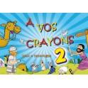 """""""A vos crayons 2"""" par Excelsis"""