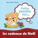 """""""Petites pensées sur ... les cadeaux de Noël"""" par Agnès et Salem de Bézenac"""