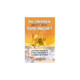 """""""Un chrétien peut-il être franc-maçon?"""" par E. M. Storms"""