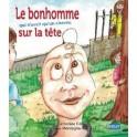 """""""Le bonhomme qui n'avait qu'un cheveu sur la tête"""" par Célérier Marie-Catherine"""