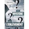 """""""Le mystère de l'enlèvement"""" par Froese Arno"""