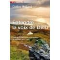 """""""Entendre la voix de Dieu"""" par Dallas Willard"""