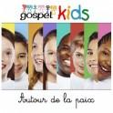 """""""Autour de la paix"""" CD 2016 - Gospel Kids"""