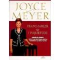 """""""Franc-parler sur l'inquiétude"""" par Meyer joyce"""