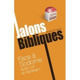 """""""Face à Sodome avec Lot et Abraham"""" par André Pinguet"""