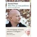 """""""Mon père, je vous pardonne"""" par Pittet Daniel"""