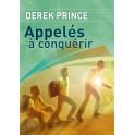 """""""Appelés à conquérir"""" par Prince Derek"""