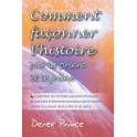 """""""Comment façonner l'histoire par la prière et le jeûne"""" par Prince Derek"""