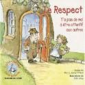 """""""Le respect - Y'a pas de mal à être attentif aux autres"""" par O'Neal Ted et Jenny"""