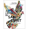 """""""A l'école du Saint-Esprit, dons, fruits et charisme, volume 2"""" par Rémi Frères"""