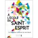 """""""A l'école du Saint-Esprit, volume 3"""" par Frère Rémi"""