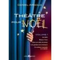 """""""Théâtre pour Noël"""" par Arnold Daniel"""