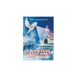 """""""La plénitude du St-Esprit, comment y parvenir?"""" par Jérémie et Evelyne Nembot"""