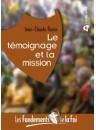 """""""Le témoignage et la mission"""" par Jean-Claude Florin"""