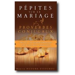 """""""Pépites sur le mariage"""" par Benito Ngouba Essoukou"""