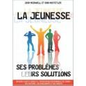 """""""La jeunesse, ses problèmes, leurs solutions"""" par Josh Mc Dowell et Bob Hostetler"""