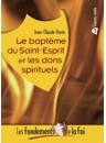 """""""Le baptême du Saint-Esprit et les dons spirituels"""" par Jean-Claude Florin"""
