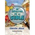 """"""" Le détective de la Bible cherche Jésus"""" par Perez Montero José"""