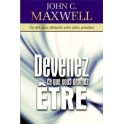 """""""Devenez ce que vous devriez être"""" par Maxwell John C."""