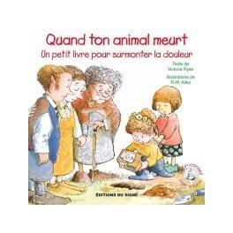 """""""Quand ton animal meurt - """" - Lutin-conseils pour enfants"""" par Victoria Ryan et R.W. Alley"""