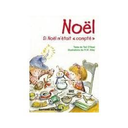"""""""Si Noël m'était compté"""" - Lutin-conseils pour enfants"""" par Ted O' Neal et R.W. Alley"""