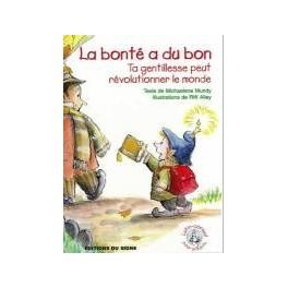 """""""La bonté a du bon"""" - Lutin-conseils pour enfants"""" par M. Mundy et R.W. Alley"""