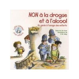 """""""Non à la drogue et à l'alcool"""" - Lutin-conseils pour enfants"""" par Jim Auer et R.W. Alley"""