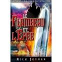 """""""Le flambeau et l'épée"""" parJoyner Rick"""