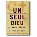 """""""Un seul Dieu - Allah ou Jésus ?"""" par Nabeel Qureshi"""