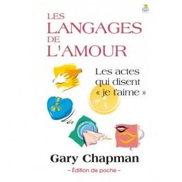 """""""Les langages de l'amour - Les actes qui disent je t'aime"""" Format de poche, par Gary Chapman"""